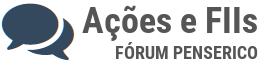 Fórum sobre Ações e FIIs - Fórum PenseRico